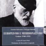 Europeismo e meridionalismo. Lettere 1948-1955 tra G. Salvemini e G. Patrono